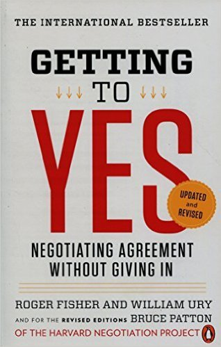 1 - Getting to YES, Yazarlar: Roger Fisher, William Ury ve Bruce Patton