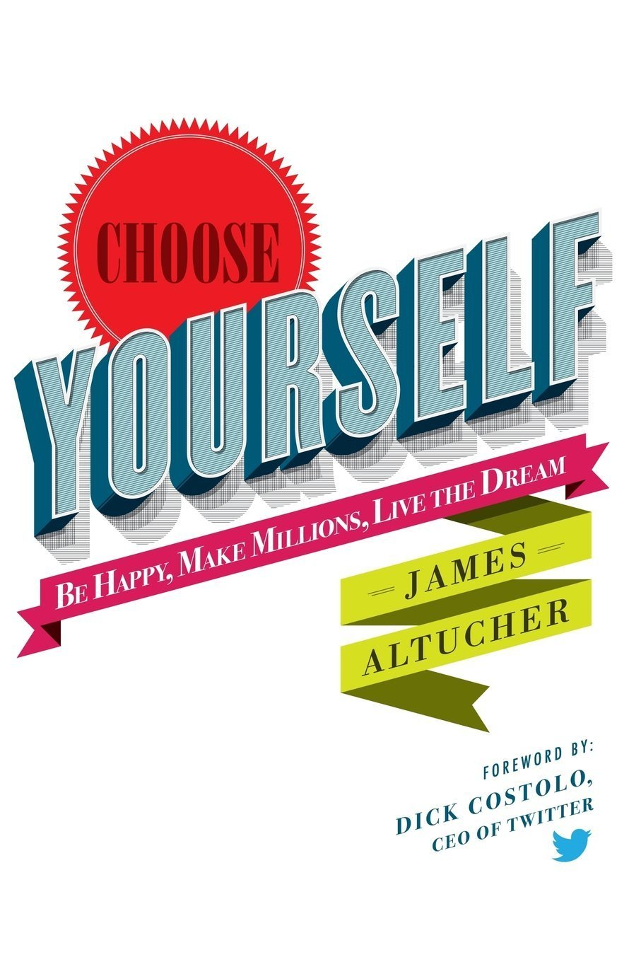 17-Choose Yourself, Yazar: James Altucher