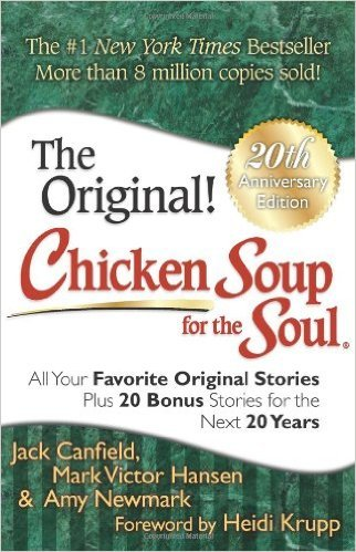 18-Chicken Soup for the Soul Yazarlar: Jack Canfield, Mark Victor Hansen, ve Amy Newmark