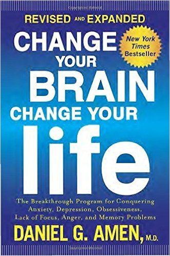 19-Change Your Brain, Change Your Life, Yazar: Daniel G. Amen