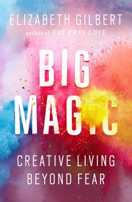 21-Big Magic, Yazar: Elizabeth Gilbert
