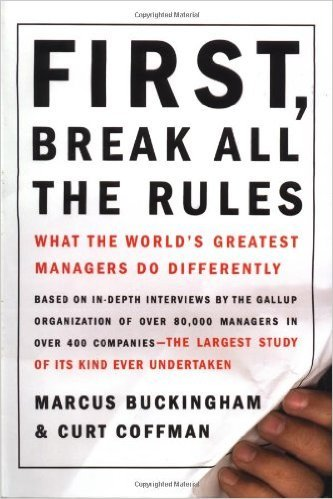 7-First, Break all the Rules, Yazarlar: Marcus Buckingham ve Curt Coffman